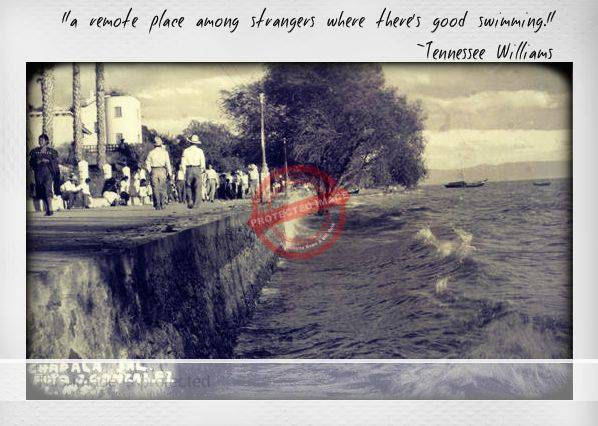Tennessee Williams quote on vintage postcard of Chapala