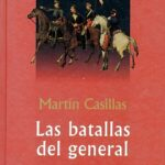 Las batallas del general (novel by Martín Casillas)