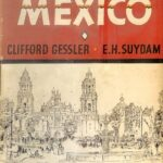 """Clifford Gessler and the """"Haunted Lake"""" of Chapala in 1941"""